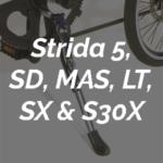 für STRIDA 5, SD, MAS, LT, SX & S30X
